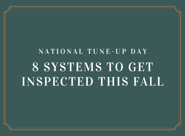 Fall testing: 8 systems to get inspected
